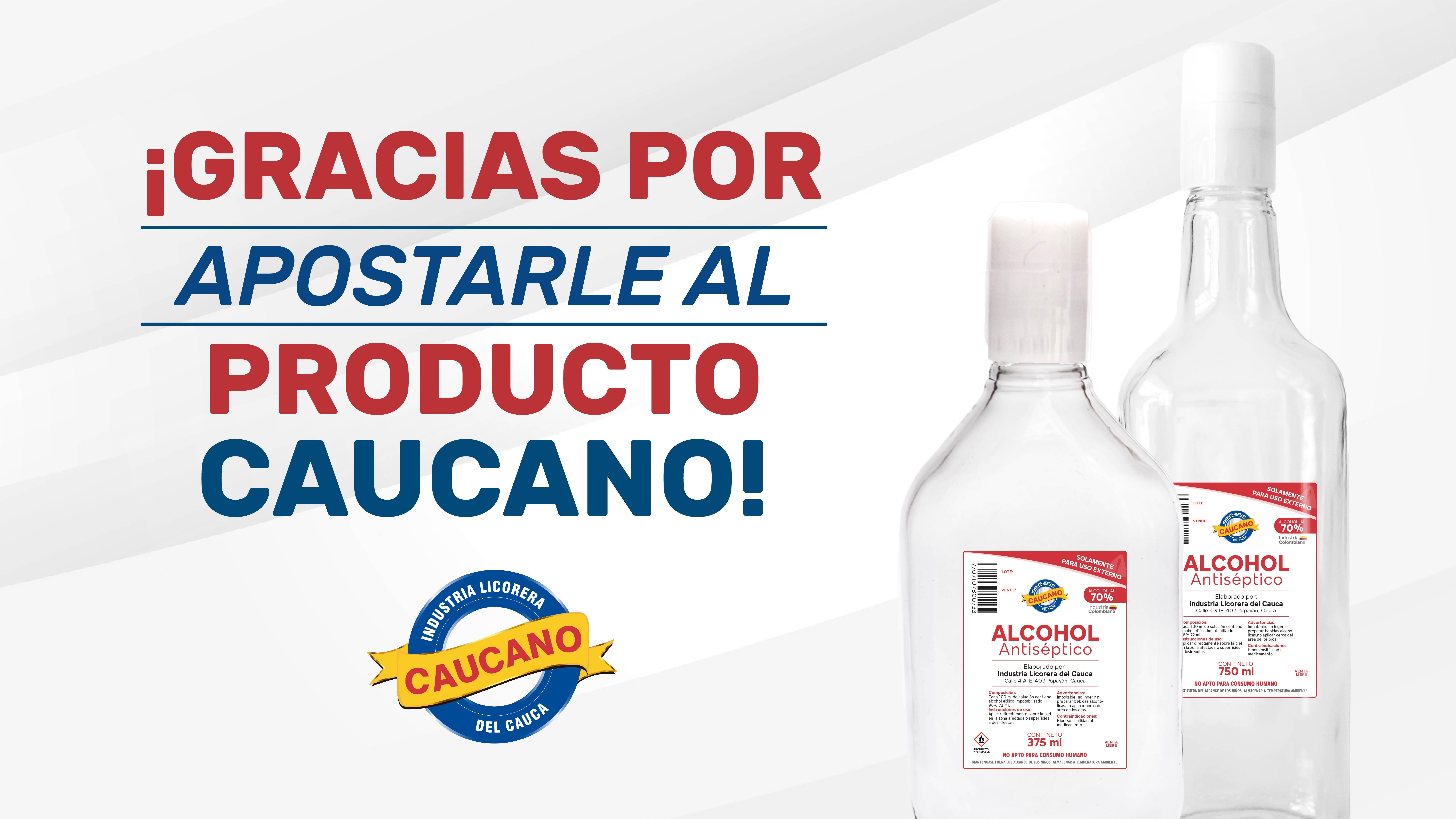 Caucanos apostándole al alcohol antiséptico de la región